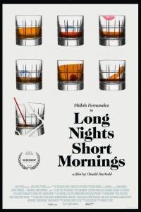 Длинная ночь, короткое утро / Long Nights Short Mornings (2016)