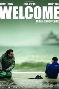 Добро пожаловать / Welcome (2009)