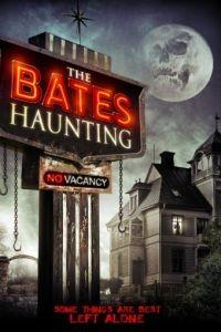 Добро пожаловать в мотель Бейтса / The Bates Haunting (2012)