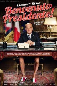 Добро пожаловать, президент! / Benvenuto Presidente! (2013)