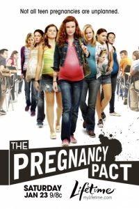 Договор на беременность / Pregnancy Pact (2010)