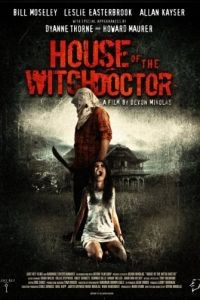 Дом колдуна / House of the Witchdoctor (2013)