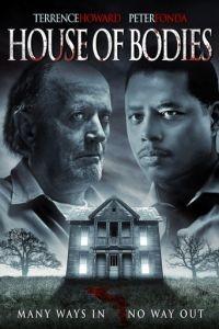 Дом тел / House of Bodies (2014)