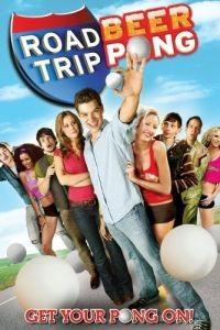 Дорожное приключение 2 / Road Trip: Beer Pong (2009)