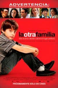 Другая семья / La otra familia (2011)