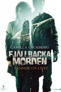 Друзья на всю жизнь / Fjllbackamorden: Vnner fr livet (2013)