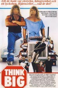 Думай по-крупному / Think Big (1989)