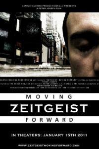 Дух времени: Следующий шаг / Zeitgeist: Moving Forward (2011)