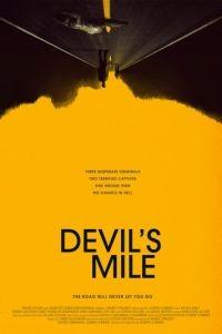 Дьявольская миля / Devil's Mile (2014)