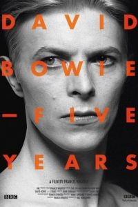 Дэвид Боуи: Пять лет / David Bowie: Five Years (2013)