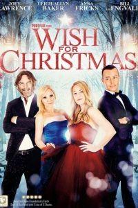 Рождественское желание / Wish For Christmas (2016)