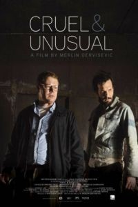 Жестокое и необычное / Cruel & Unusual (2014)