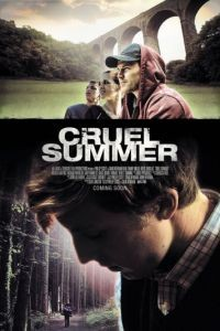 Жестокое лето / Cruel Summer (2016)