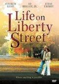 Жизнь на улице Либерти / Life on Liberty Street (2004)