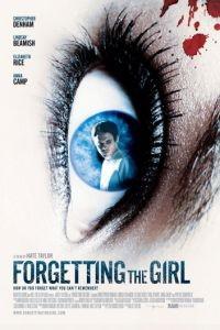 Забывая эту девушку / Forgetting the Girl (2012)