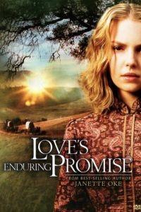 Завет любви / Love's Enduring Promise (2004)