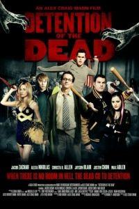 Задержание мертвых / Detention of the Dead (2012)