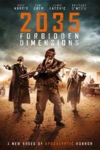 Запрещённая реальность / The Forbidden Dimensions (2013)