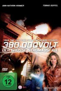 Затмение / 380.000 Volt - Der groe Stromausfall (2010)