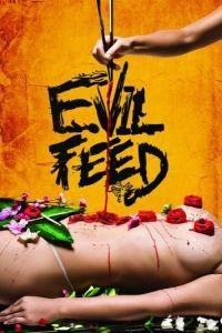 Злая еда / Evil Feed (2013)