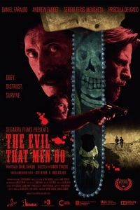 Зло, что творят люди / The Evil That Men Do (2015)