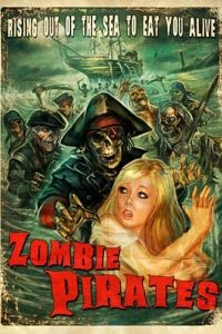 Зомби пираты / Zombie Pirates (2014)