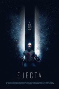 Изгнанник / Ejecta (2014)