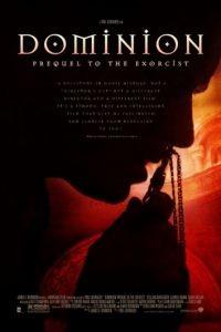 Изгоняющий дьявола: Приквел / Dominion: Prequel to the Exorcist (2005)