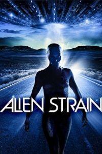 Инопланетная раса / Alien Strain (2014)