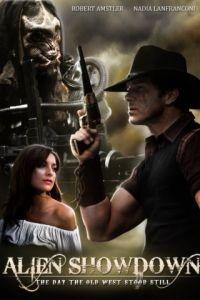 Инопланетяне раскрывают свои планы: День оцепеневшего запада / Alien Showdown: The Day the Old West Stood Still (2013)