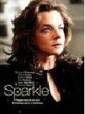 Искра / Sparkle (2007)