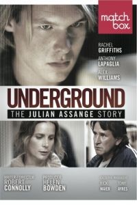 История Джулиана Ассанжа / Underground: The Julian Assange Story (2012)
