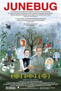 Июньский жук / Junebug (2005)