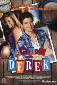Каникулы с Дереком / Vacation with Derek (2010)