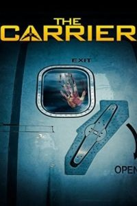 Носитель / The Carrier (2015)
