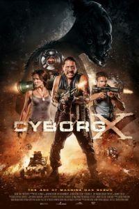 Киборг X / Cyborg X (2016)