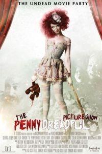 Кинотеатр Пени Ужасной / The Penny Dreadful Picture Show (2013)