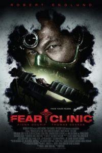 Клиника страха / Fear Clinic (2015)
