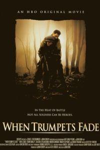 Когда молчат фанфары / When Trumpets Fade (1998)
