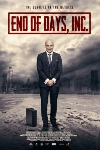 Конец света инкорпорейтед / End of Days, Inc. (2015)