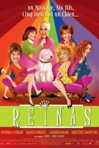Королевы / Reinas (2005)