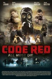 Красный код / Code Red (2013)
