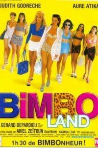 Красотки / Bimboland (1998)