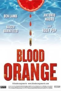 Кровавый апельсин / Blood Orange (2016)