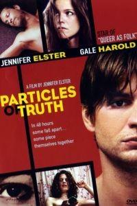 Крупицы правды / Particles of Truth (2003)