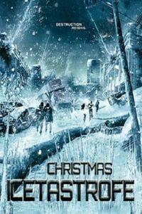 Ледяная угроза / Christmas Icetastrophe (2014)