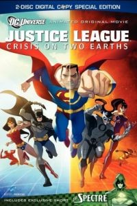 Лига Справедливости: Кризис двух миров / Justice League: Crisis on Two Earths (2010)