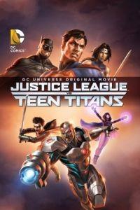 Лига Справедливости против Юных Титанов / Justice League vs. Teen Titans (2016)