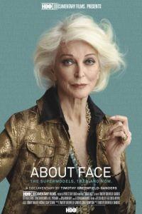 Лицо супермодели: Тогда и сейчас / About Face: Supermodels Then and Now (2012)