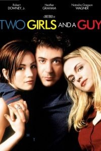 Любовный треугольник / Two Girls and a Guy (1997)